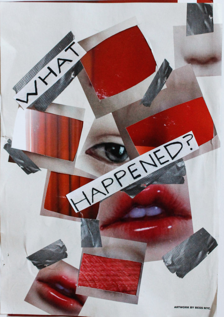 """What happened?"" By Helena Rose Bassett"